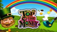 Top O´ The Money
